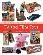 Cover of: TV and Film Toys | Arthur Ward