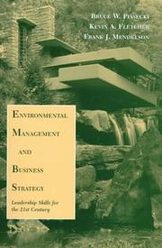 Cover of: Environmental management and business strategy | Bruce Piasecki