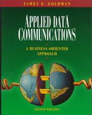 Cover of: Applied data communications | James E. Goldman