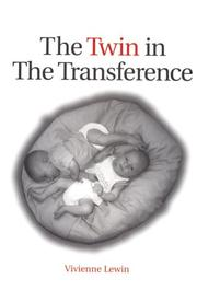 Cover of: The Twin in The Transference | Vivienne Lewin