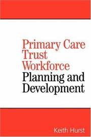 Cover of: Primary Care Trust Workforce: Planning and Development
