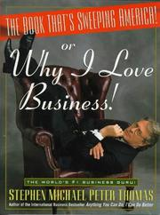 Cover of: The book that's sweeping America! or, Why I love business!