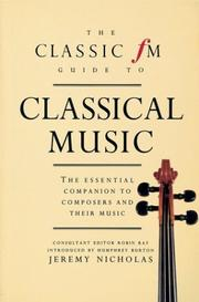 Cover of: The Classic Fm Guide to Classical Music