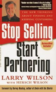 Cover of: Stop Selling, Start Partnering | Larry Wilson