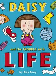 Cover of: Daisy and the Trouble with Life