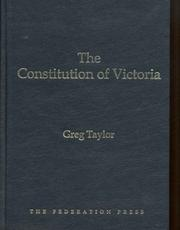 Cover of: The Constitution of Victoria | Greg Taylor