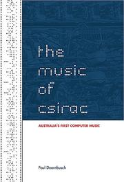 Cover of: The Music of CSIRAC | Paul Doornbusch