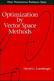 Cover of: Optimization by Vector Space Methods (Series in Decision and Control)