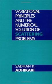Cover of: Variational principles and the numerical solution of scattering problems