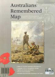 Cover of: Australians Remembered Map, Australia's Involvement in Military Conflicts Since Federation