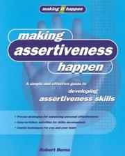 Cover of: Making Assertiveness Happen