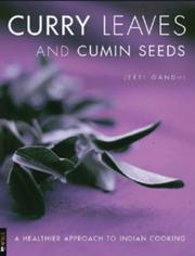Cover of: Curry Leaves & Cumin Seeds | Jeeti Gandhi