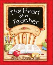 Cover of: The Heart of a Teacher