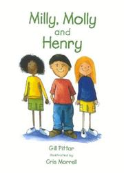 Cover of: Milly, Molly and Henry (Milly Molly) | Gill Pittar
