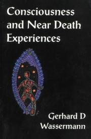 Cover of: Consciousness and Near Death Experiences