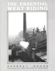 The Essential West Riding by Herbert Whone