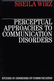 Perceptual Approaches to Communication Disorders (Studies in Disorders of Communication)