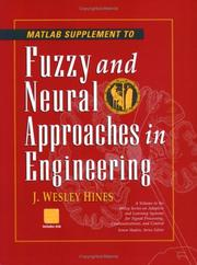 Cover of: MATLAB supplement to Fuzzy and neural approaches in engineering | J. Wesley Hines