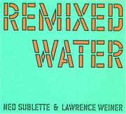 Cover of: Remixed Water | Lawrence Weiner