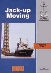 Cover of: Jack-Up Moving (The Oilfield Seamanship Series, Volume 2)