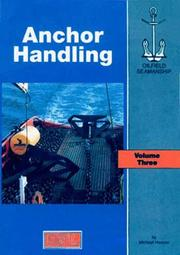 Cover of: The Oilfield Seamanship Series