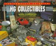 Cover of: The Complete Guide to Mg Collectibles (MG Collectables)