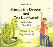 Cover of: Gladys the Dragon and the Lost Lamb