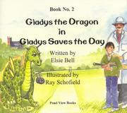 Cover of: Gladys the Dragon in Gladys Saves the Day