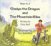 Cover of: Gladys the Dragon and the Mountain Bike