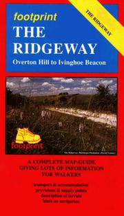 Cover of: The Ridgeway, Overton Hill to Ivinghoe Beacon: A Complete Map-Guide Giving Lots of Information for Walkers