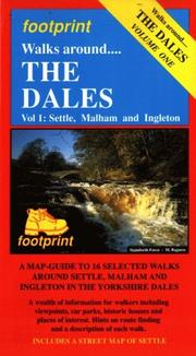 Cover of: Walks Around the Dales: Vol. 1--Settle, Malham, and Ingleton