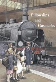 Cover of: Pillowslips and Gasmasks (History & Society of Merseyside)