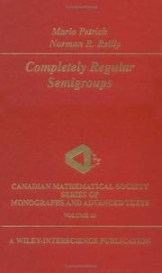 Cover of: Completely regular semigroups