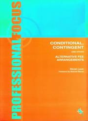 Cover of: Conditional, Contingent and Other Alternative Fee Arrangements