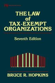 Cover of: law of tax-exempt organizations | Bruce R. Hopkins
