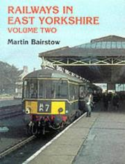 Railways in East Yorkshire by Martin Bairstow