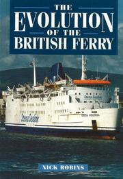 Cover of: The Evolution of the British Ferry