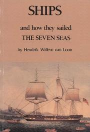 Cover of: Ships and how they sailed the seven seas