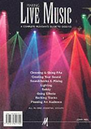 Cover of: Making live music