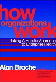 Cover of: How Organizations Work | Alan P. Brache
