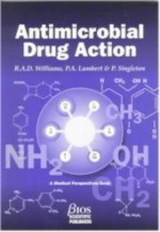 Cover of: ANTIMICROBIAL DRUG ACTION (Medical Perspectives)