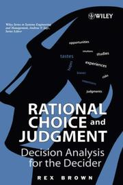 Cover of: Rational Choice and Judgment | Rex Brown