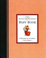 Cover of: The Kate Greenaway Baby Book