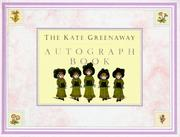Cover of: The Kate Greenaway Autograph Book