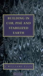 Cover of: Building in Cob, Pise and Stabilized Earth