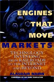Cover of: Engines that move markets | Alasdair G. M. Nairn