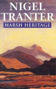 Harsh Heritage by Nigel G. Tranter, Nigel Tranter