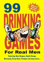 Cover of: 99 Drinking Games for the Lads