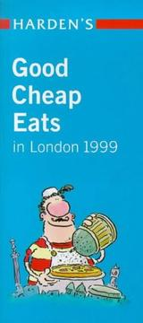 Cover of: Harden's Good Cheap Eats in London 1999 (Harden's Guides)