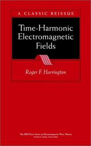 Time-harmonic electromagnetic fields by Roger F. Harrington